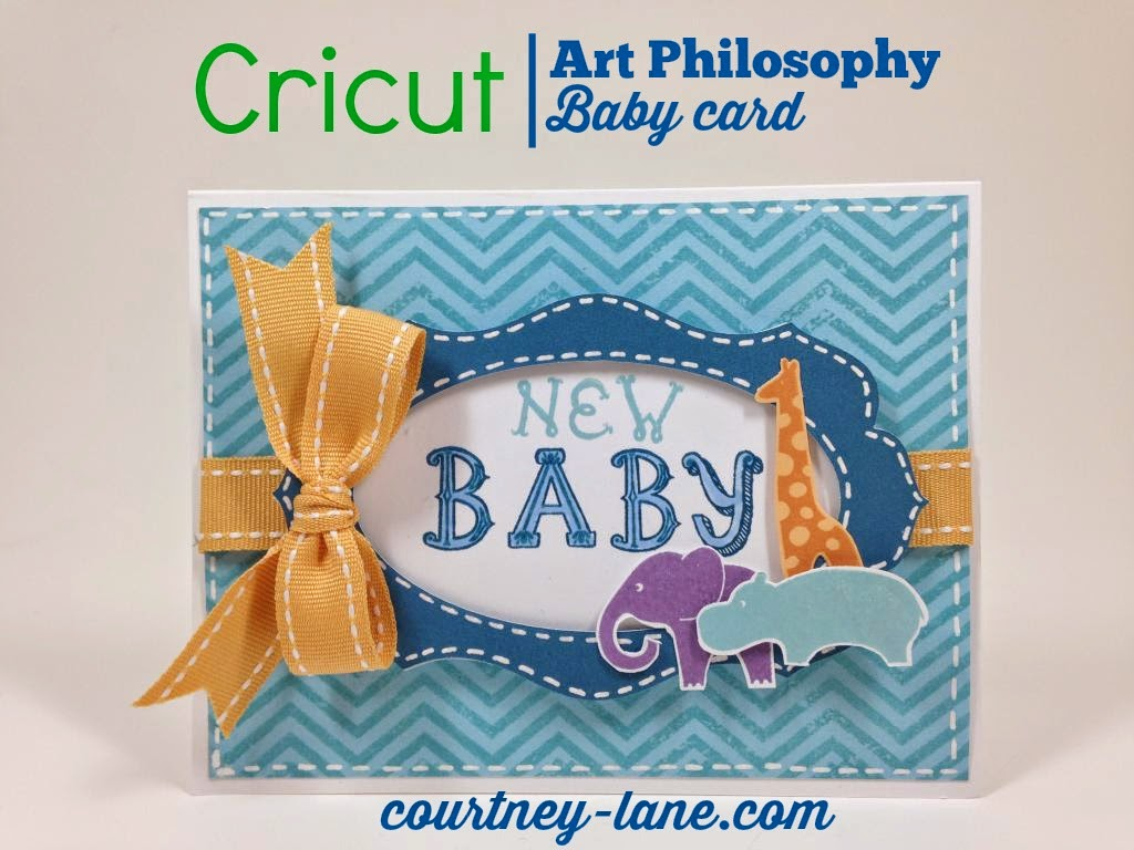 Cricut Art Philosophy Baby card