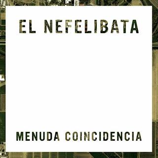 Menuda Coincidencia - El Nefelibata (2011)