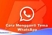 Pilihan Aplikasi Tema WhatsApp Yang Menarik Terbaru 2021