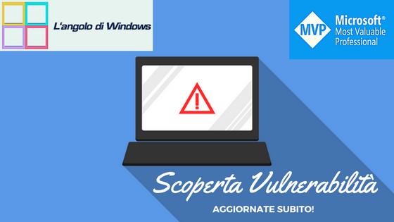 Scoperta%2BVulnerabilit%25C3%25A0 - Microsoft rilascia una patch di emergenza per il Malware Protection Engine