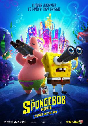 The SpongeBob Movie: Sponge on the Run 2020 HDRip 720p Dual Audio