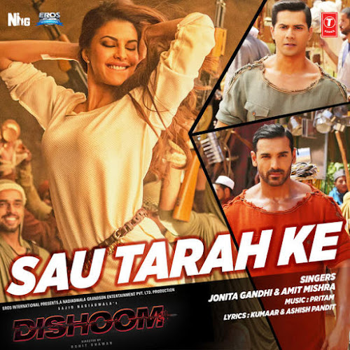 Sau Tarah Ke - Dishoom (2016)