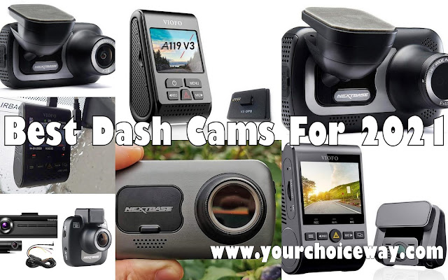 Best Dash Cams For 2021 - Your Choice Way