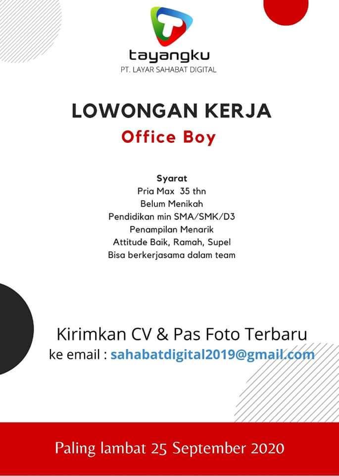 Lowongan Kerja Jogja Sebagai Office Boy di PT Layar Sahabat Digital (Tayangku)