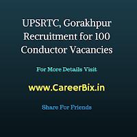 UPSRTC, Gorakhpur Recruitment for 100 Conductor Vacancies