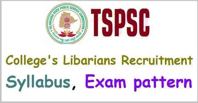 TSPSC College Librarians recruitment, Syllabus, Exam pattern(Scheme of exam)