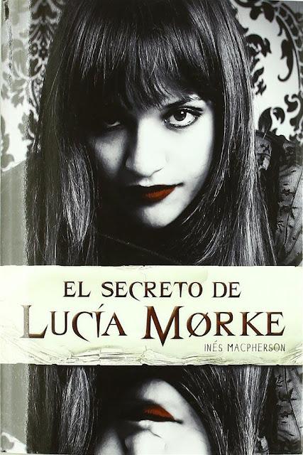 El secreto de Lucía Morke | Inés McPherson