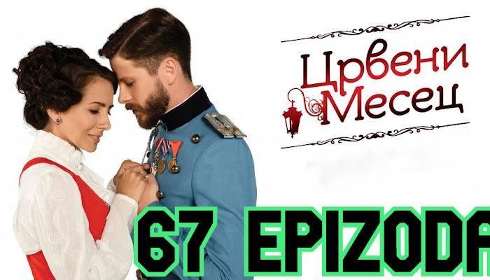 Crveni mesec 67 epizoda