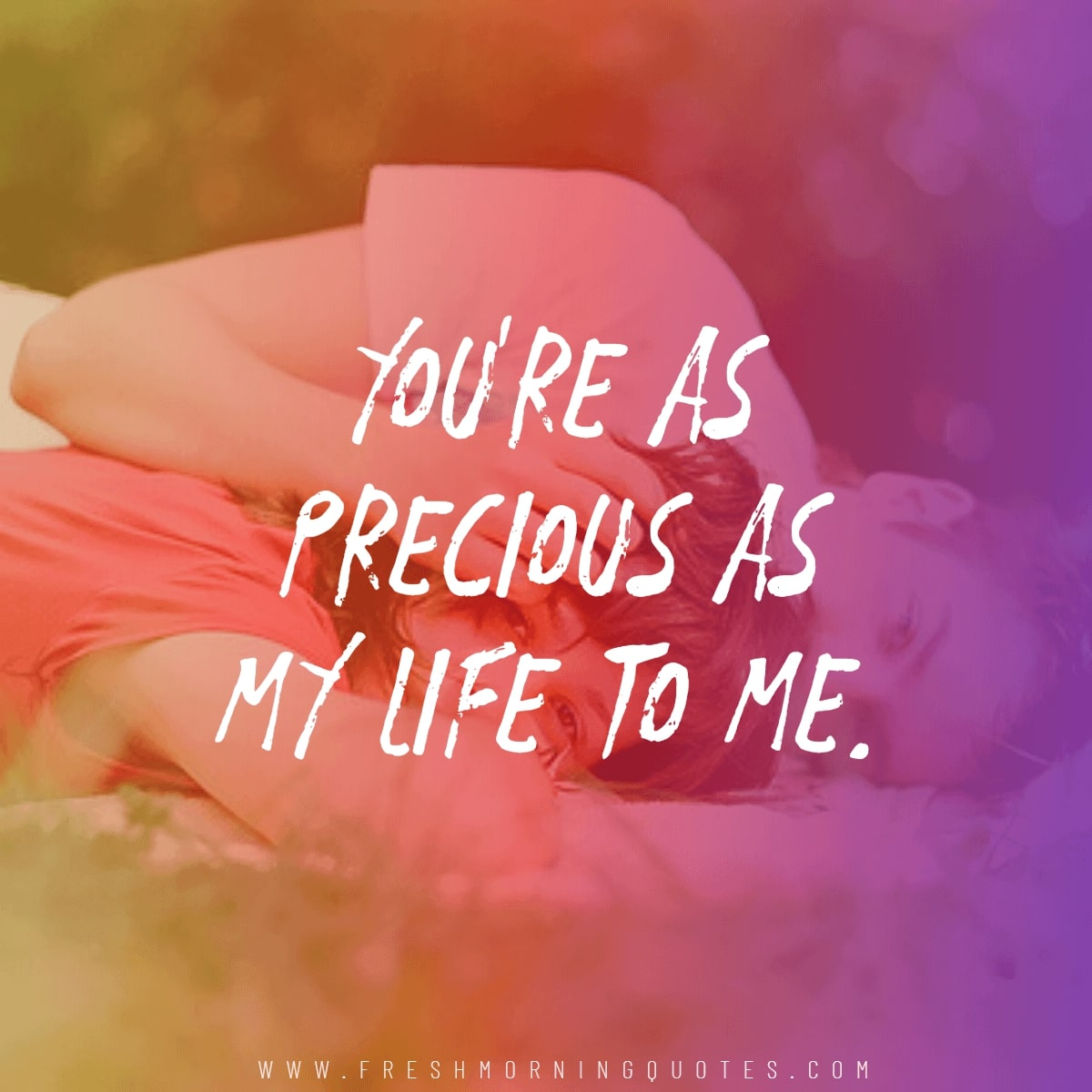 your precious as my life Romantic Valentines Day Quotes