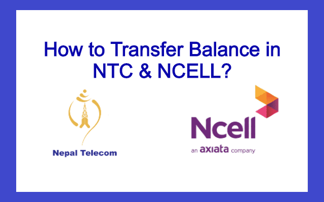 How to Transfer Balance in NTC & NCELL?