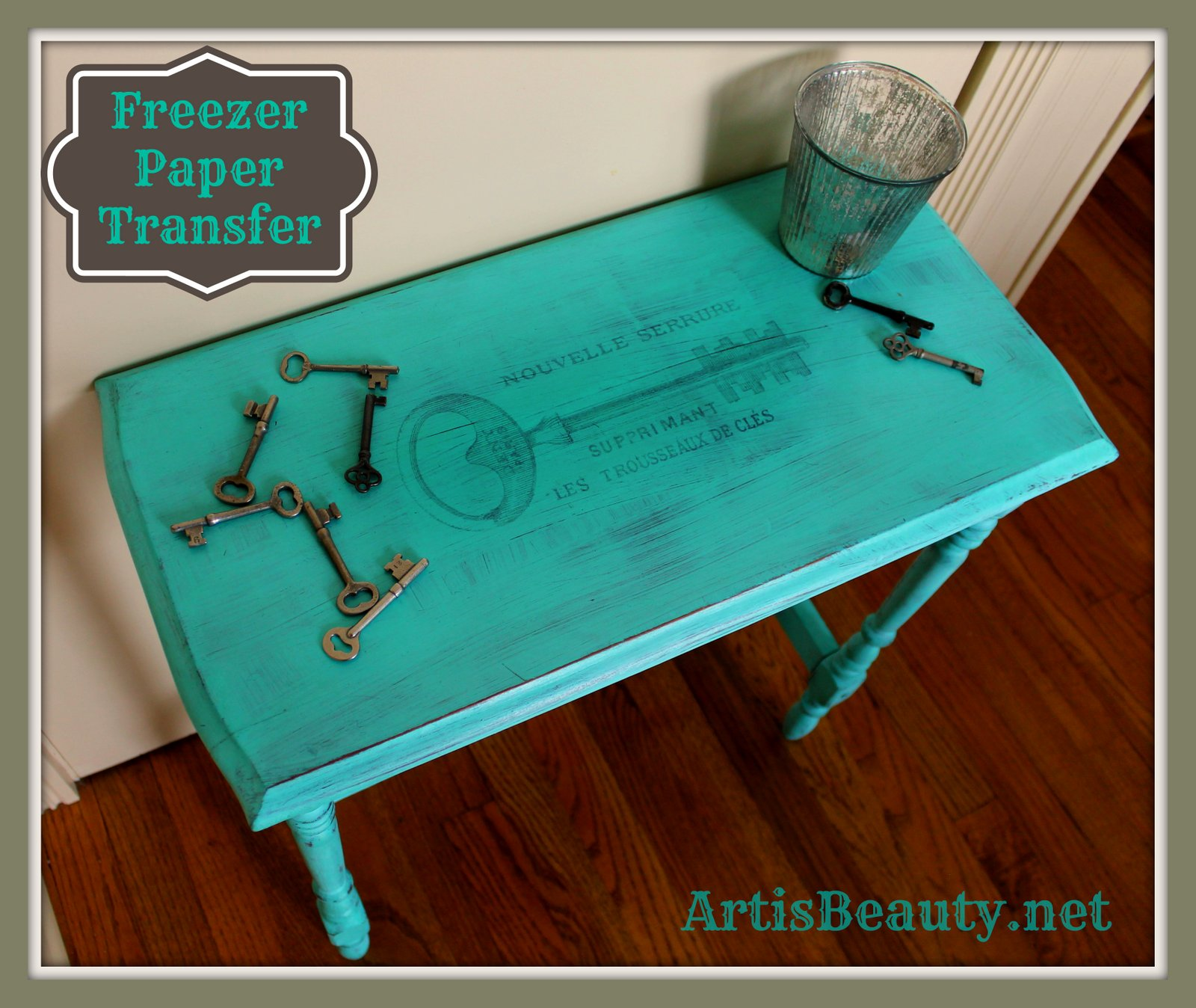 ART IS BEAUTY: Turquoise French Key table using Freezer