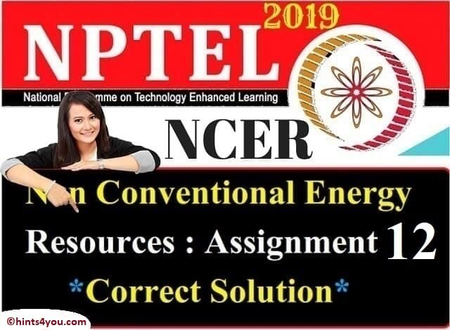 NCER Assignment 12 solution - NCER NPTEL