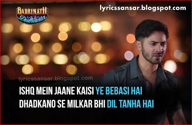 Roke Na Ruke Naina Lyrics : Badrinath Ki Dulhania