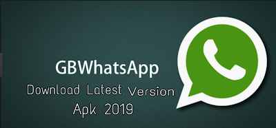 GBWhatsApp APK 8.12 Download (Official) Latest Version 2019 Free