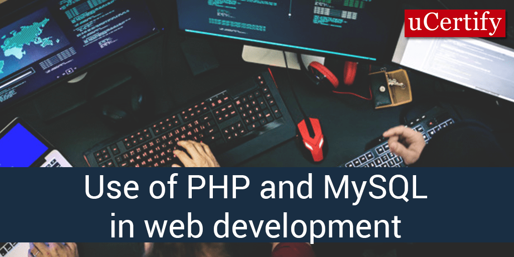 Use of PHP and MySQL in web development