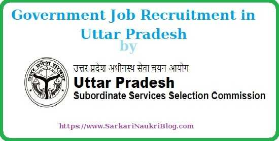 Govt. Job Vacancy Recruitment by UPSSSC