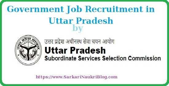 Govt. Job Vacancy Recruitment by UPSSSC