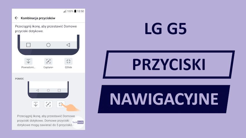 LG G5 Przyciski Nawigacyjne