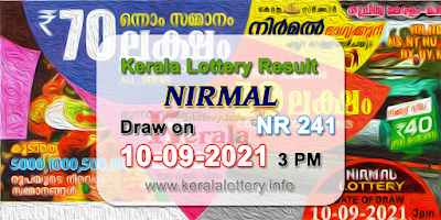 kerala-lottery-results-today-10-09-2021-nirmal-nr-241-result-keralalottery.info