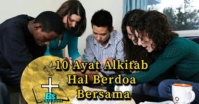 10 Ayat Alkitab Berdoa Bersama - Baitsuci.com