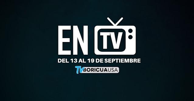 Television 13 al 19 septiembre 2021