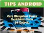 Tips Cara Mengatasi Panas Berlebih HP Android Tanpa Aplikasi