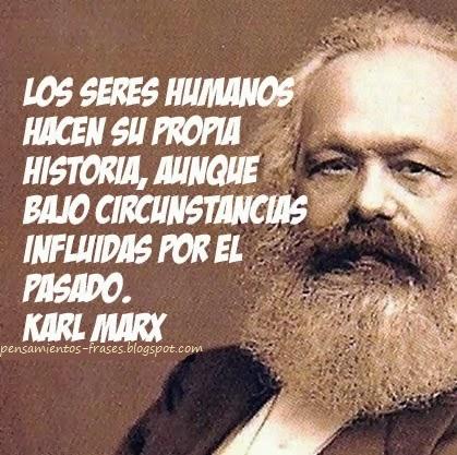 Frases Célebres Los Seres Humanos Karl Marx