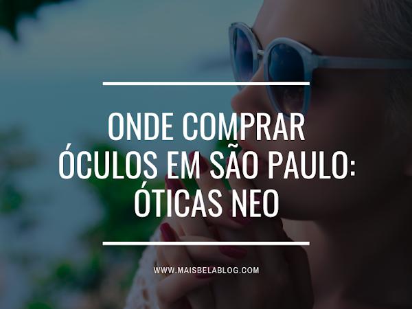 Onde comprar óculos em São Paulo: Óticas Neo