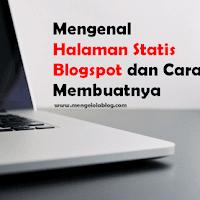 Cara Membuat Halaman Statis di Blogspot beserta penjelasannya