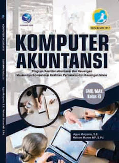 Komputer Akuntansi - Program Keahlian Akuntansi dan Keuangan khususnya Kompetensi Keahlian Perbankan dan Keuangan Mikro SMK/MAK Kelas XI