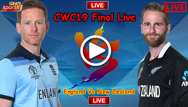 New Zealand Vs England ICC CWC2019 Final - Eng vs NZ World Cup 2019 Final Live Streaming PTV Sports Online