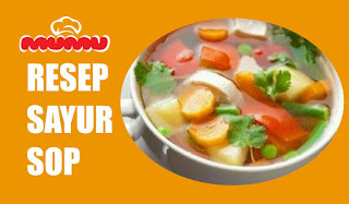 Resep Sayur Sop
