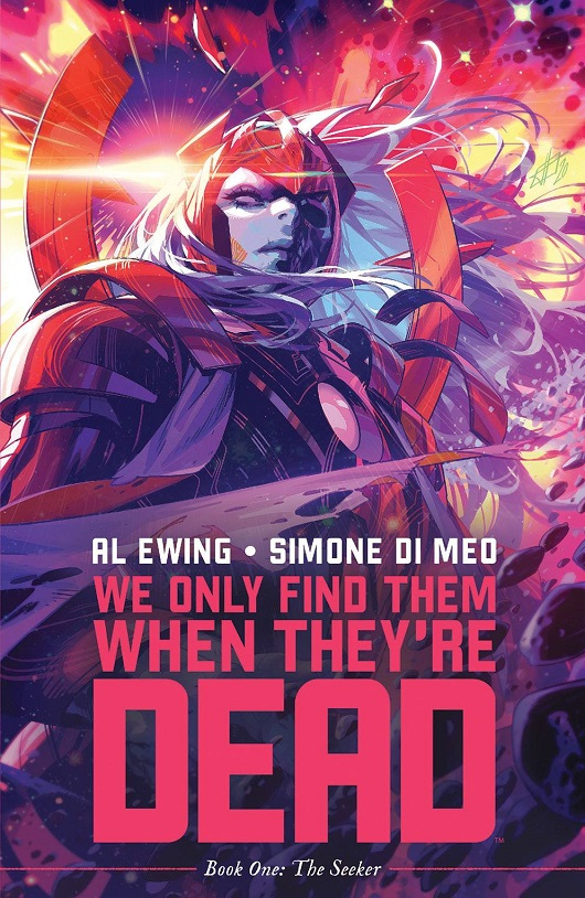 Cover of We Only Find Them When They're Dead TPB