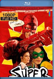 Super[2010] [1080p BRrip] [Latino- Ingles] [GoogleDrive] LaChapelHD