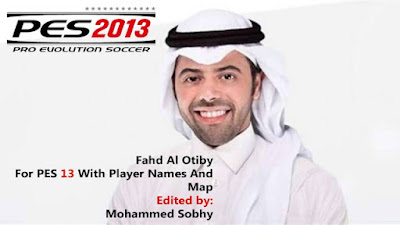 PES 2013 Arabic Commentary (With Player Names and Map)
