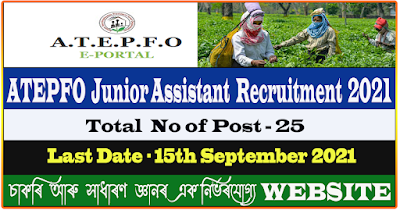 ATEPFO Junior Assistant Recruitment 2021 - Total 25 Vacancy