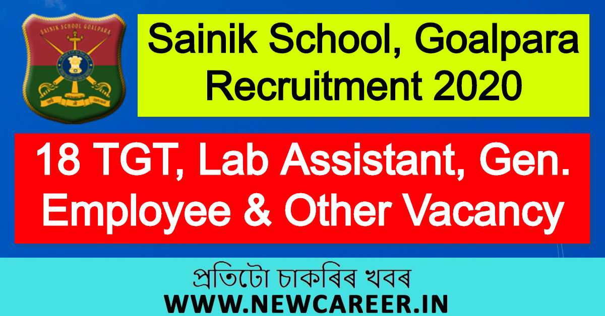 Sainik School, Goalpara Recruitment 2020: Apply for 18 TGT, Lab Assistant, Gen. Employee & Other Vacancy