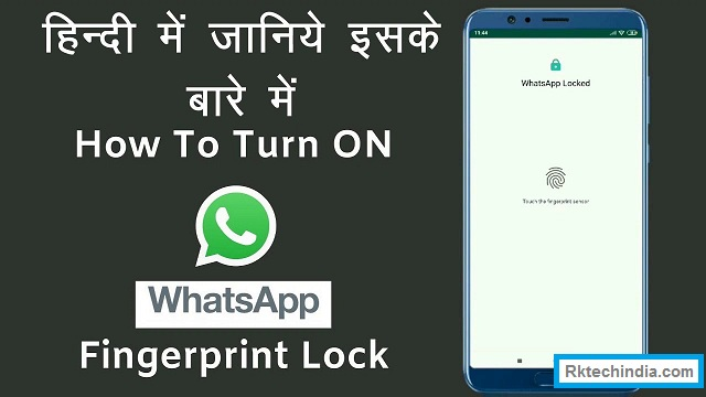 How to Setup Fingerprint Lock on WhatsApp For Android Phone 2019