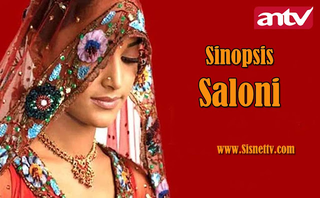 Sinopsis Saloni ANTV Jumat 18 September 2020 - Episode 40