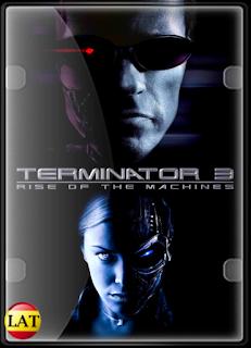 Terminator 3 – La Rebelión de las Máquinas (2003) DVDRIP LATINO