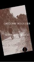 Grégoire Bouillier Rapport sur moi Allia j'ai lu