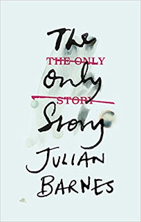 The Only Story by Julian Barnes