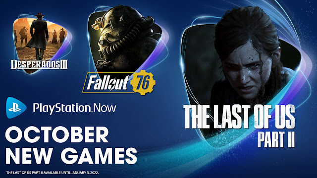 playstation now the last of us part 2 desperados 3 fallout 76 amnesia collection final fantasy 8 remastered victor vran overkill edition yet another zombie defense hd pc ps4 ps5 lineup october 2021 sony interactive entertainment