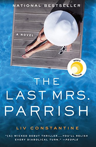 The Last Mrs. Parrish - Liv Constantine