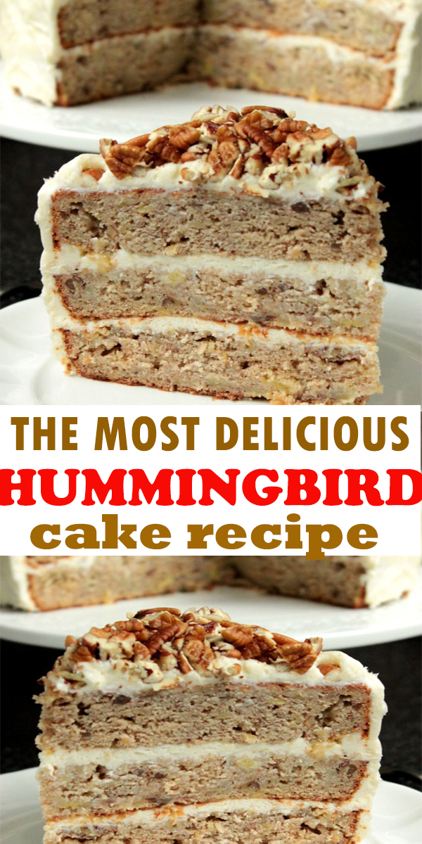 THE MOST DELICIOUS HUMMINGBIRD CAKE #THEMOST#DELICIOUS #HUMMINGBIRD #CAKE #THEMOSTDELICIOUSHUMMINGBIRDCAKE #dessert #pie