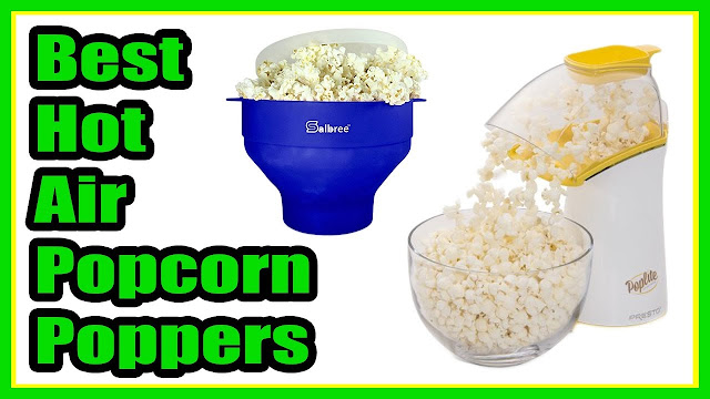Best Hot Air Popcorn Popper