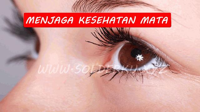 Cara Menjaga Kesehatan Mata Agar Tetap Sehat