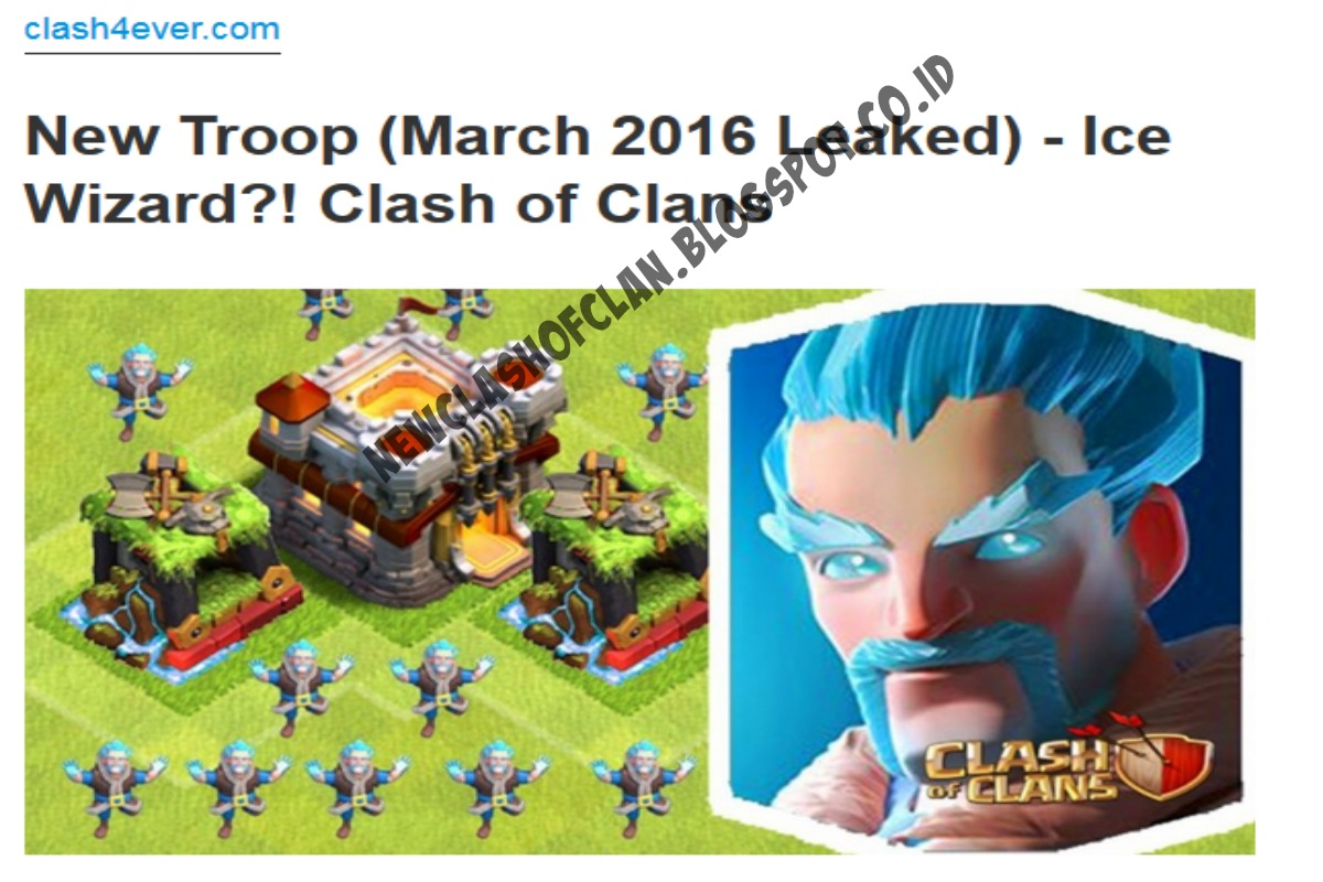 BenarkahIce Wizard New Troops In Game Clash Of Clans Terbaru