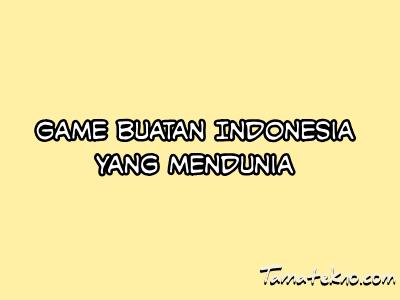 Gambar game buatan Indonesia