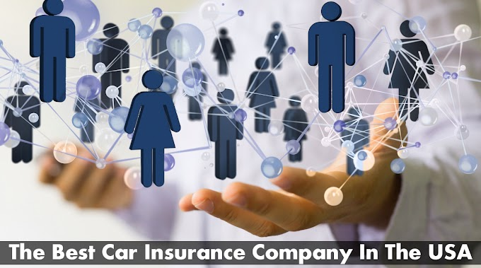 The Best Car Insurance Company In The USA